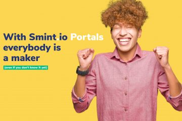 With Smint.io Portals everybody is a maker