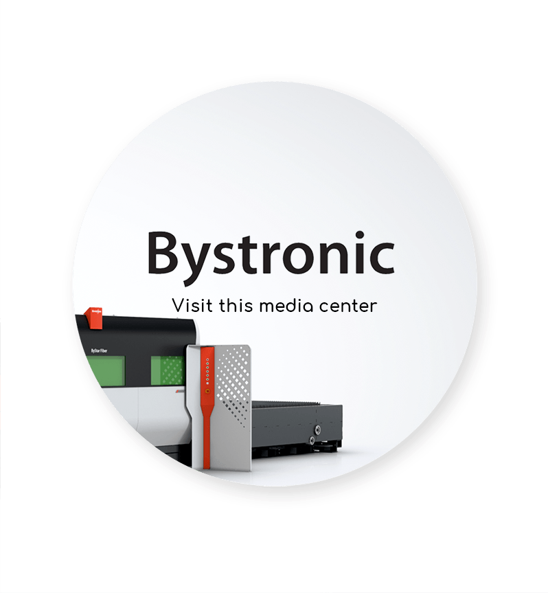 Visit the Bystronic Media Center
