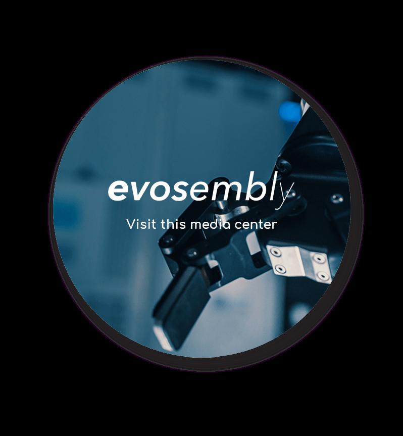 Visit the Evosembly Media Center